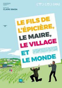 LE FILS DE L'EPICIERE, LE MAIRE, LE VILLAGE ET LE MONDE